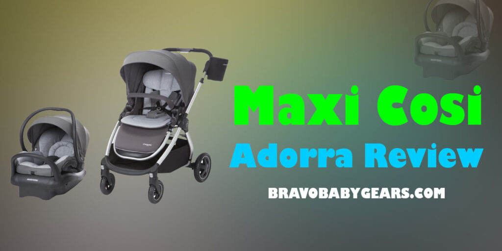 Maxi Cosi Adorra Review